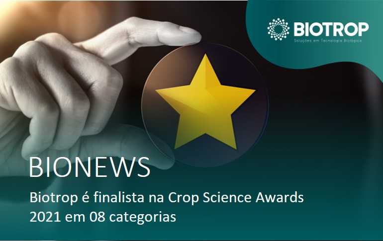 Biotrop é finalista na Crop Science Awards 2021